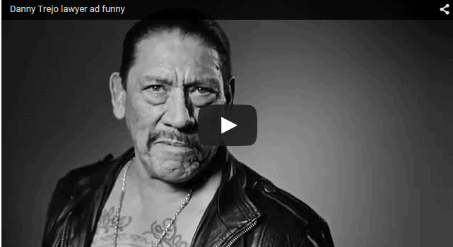 """What is """"Badass"""" Danny Trejo Doing in a Law Firm Ad?"""