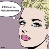 highmaintenance