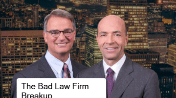 Breaking Up Is Hard to Do:  5 Rules For Breaking Up a Law Firm Partnership & The Partner Who Wants to 'Burn the Firm to the Ground'