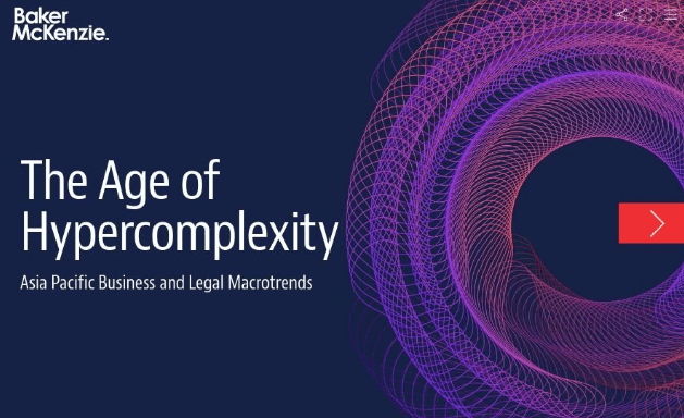 The Age of Hypercomplexity: Asia Pacific Business and Legal Macrotrends 1
