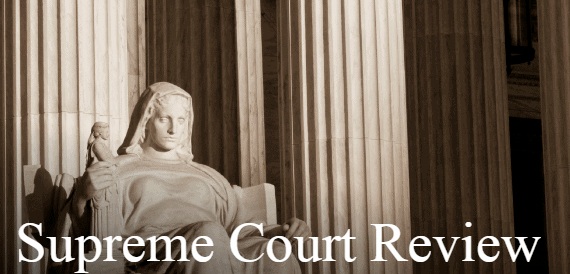 The Supreme Court: Term-End Review 2