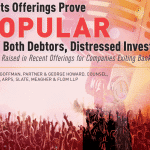 Rights Offerings Prove Popular with Debtors and Distressed Investors 7