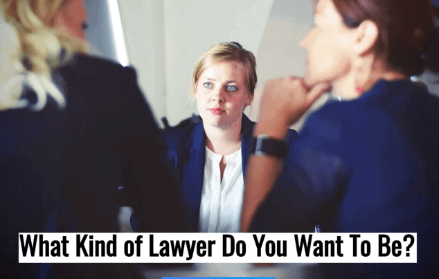 What Sort of Lawyer Do You Want To Be? Take the Quiz 1