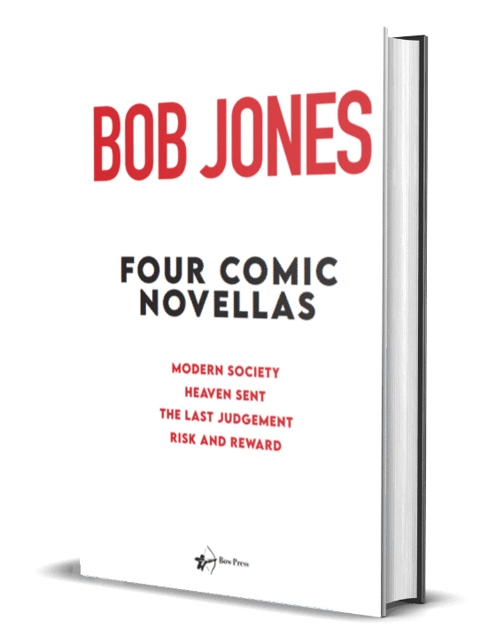 Bob Jones' Latest Book Taunts and Amuses With Sharp Wit & Provocative Observation 4